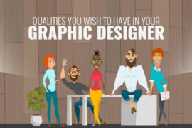 Qualities You Wish to Have in Your Graphic Designer
