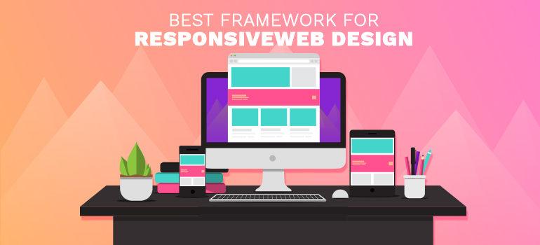 Best Framework for Responsive Web Design