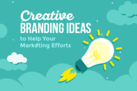 Creative Branding Ideas to Help Your Marketing Efforts