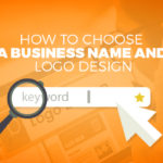 How to Choose a Business Name and Logo Design