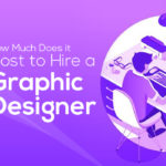 How Much Does it Cost to Hire a Graphic Designer