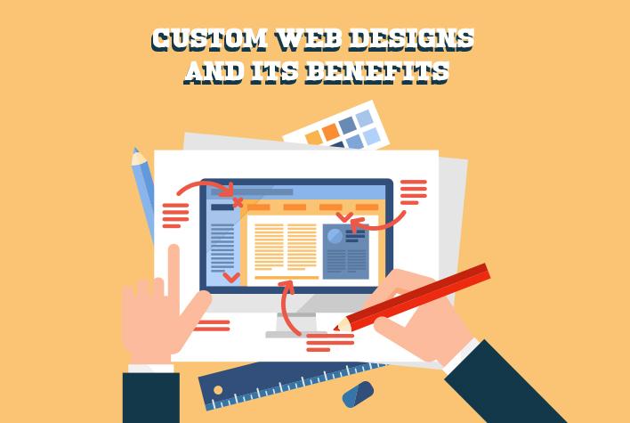 Custom-web-designs-and-its-benefits