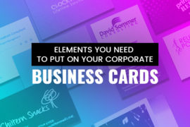 The-Ultimate-Guide;-Elements-You-Need-To-Put-On-Your-Corporate-Business-Cards