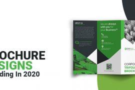 Top Brochure Designs Trending In 2020