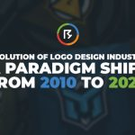 Evolution of Logo Design Industry – A Paradigm Shift from 2010 To 2020
