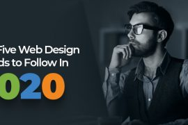 Top Five Web Design Trends to Follow In 2020