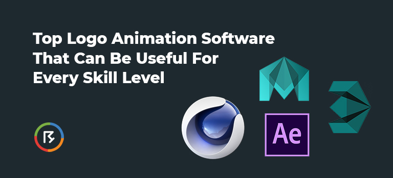 Top Logo Animation Software That Can Be Useful for Every Skill Level