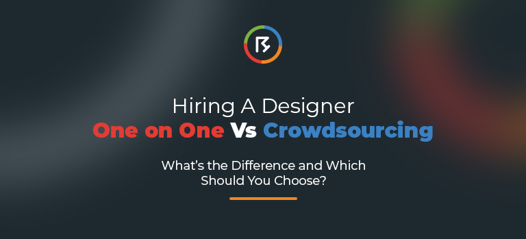 Hiring A Designer One on One Vs Crowdsourcing – What's the Difference and Which Should You Choose?