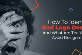 How to Identify A Bad Logo Design? And What Are the Ways to Avoid Designing One?