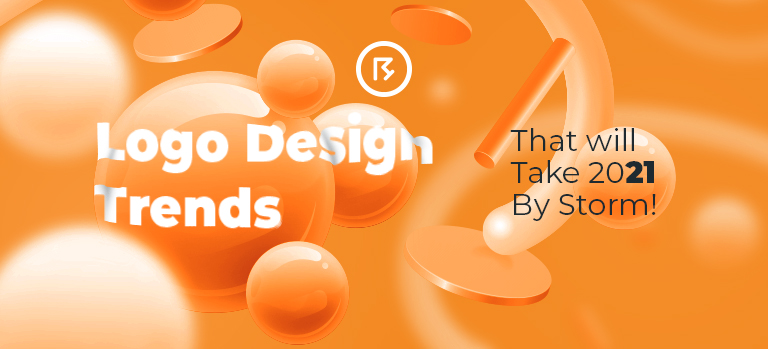 Logo Design Trends That will Take 2021 By Storm!