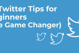 5+ Twitter Tips for Beginners (The Game Changer)