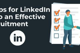 5+ Tips for LinkedIn to do an Effective Recruitment