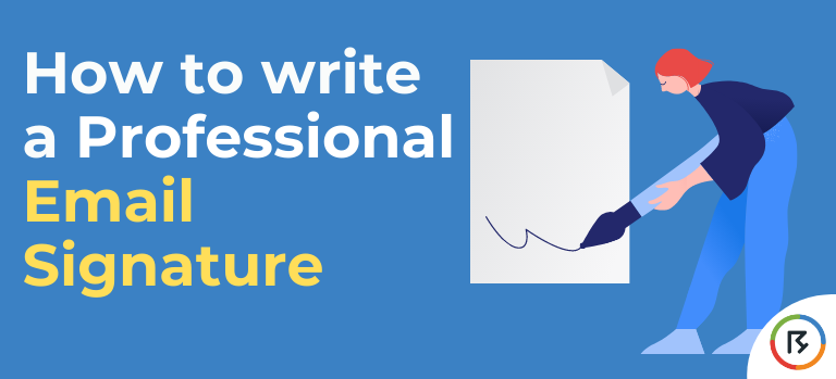 How to Write a Professional Email Signature