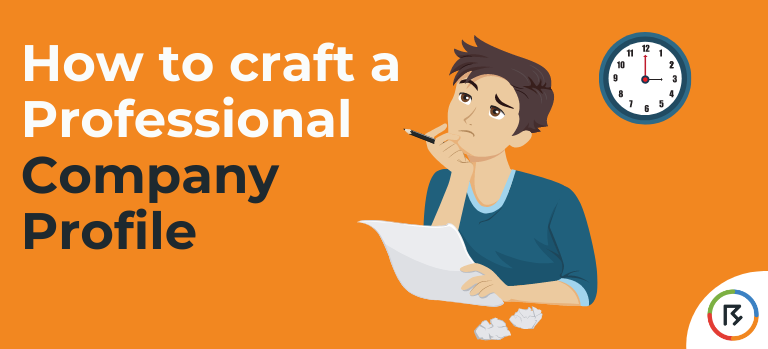 How to craft a Professional Company Profile