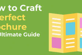 How to Craft a Perfect Brochure