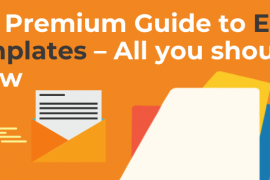 The Premium Guide to Email Templates – All you should know